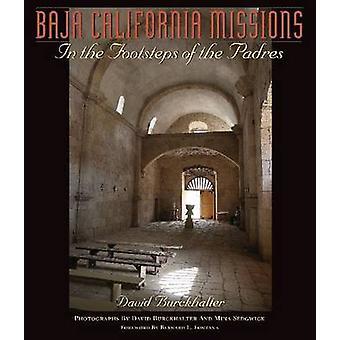 Baja California uppdrag - i fotspåren på Padres av David Bur