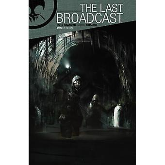 Last Broadcast by Andre Sirangelo - Gabriel Iumazark - 9781608866939