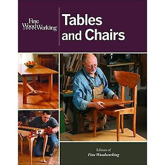 Tables and Chairs by Editors of  -Fine Woodworking - - 9781627103855 Bo
