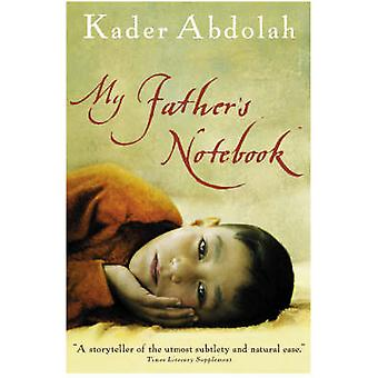 My Father's Notebook (Main) by Kader Abdolah - Susan Massotty - 97818