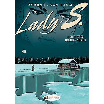 Lady S - v. 2 - latitud 59 Degrees North av Jean van Hamme - Philippe