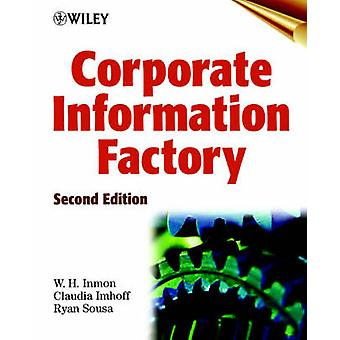 Corporate Information Factory by William H. Inmon - Claudia Imhoff -