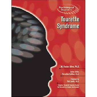 Syndrome de la Tourette par M. Foster Olive - Christine Collins - Pat Levitt