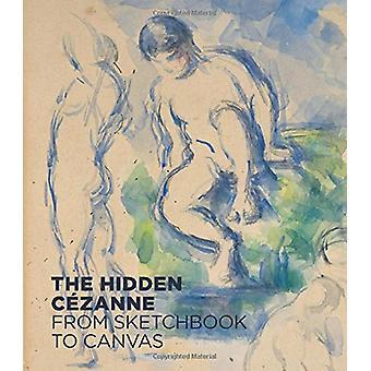 Le Cezanne cachée - de carnet de croquis à la toile par Anita Haldemann - 97