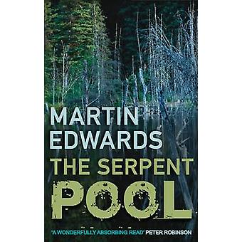 The Serpent Pool by Martin Edwards - 9780749008796 Book