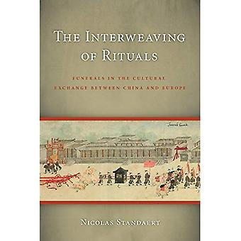 The Interweaving of Rituals: Funerals in the Cultural Exchange Between China and Europe (A China Program Book)