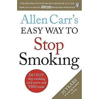 Allen Carr helppo tapa lopettaa tupakointi: uudistettu painos