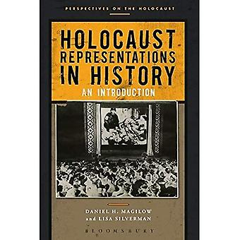 Holocaust Representations in History (Perspectives on the Holocaust)