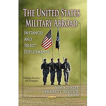 The United States Military Abroad