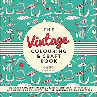 Die Vintage-Färbung & Handwerk Buch