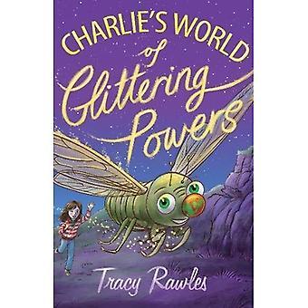 Charlie's wereld van glinsterende bevoegdheden
