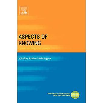 Aspecten van de wetenschap van de epistemologische Essays door Hetherington & Stephen