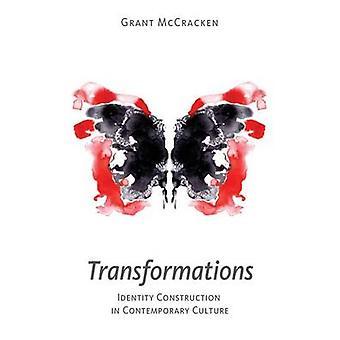 Transformationer identitetsskapande i samtida kultur av McCracken & Grant David