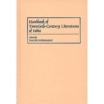 Handbook of TwentiethCentury Literatures of India by Natarajan & Nalini