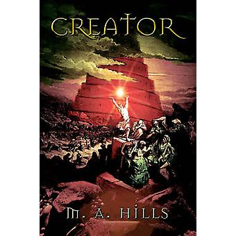 Creator by Hills & Michael A