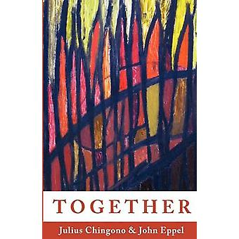 Together by Chingono & Julius