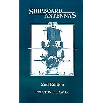 Shipboard Antennas by Law & Preston E. & Jr.