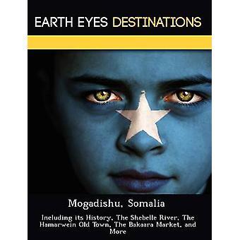 夜・ サムによってその歴史はシェベリ川、Hamarwein 古い町の Bakaara 市場などを含むモガディシュ ソマリア
