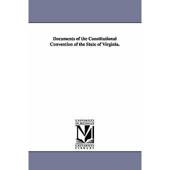 Dokumenter av konstitusjonelle konvensjonen i delstaten Virginia. av ingen
