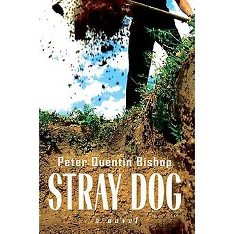 Stray Dog by Bishop & Peter Quentin