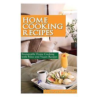 وصفات الطبخ المنزلي المستدامة الطبخ المنزلي مع باليو وصفات نباتي من قبل جليزر وايليا