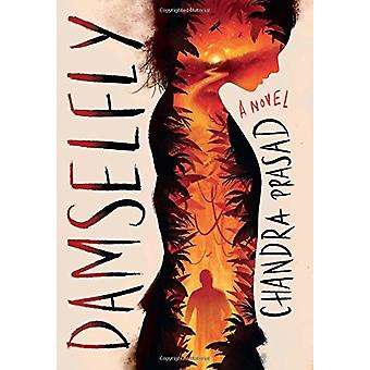 Damselfly by Chandra Prasad - 9780545907927 Book