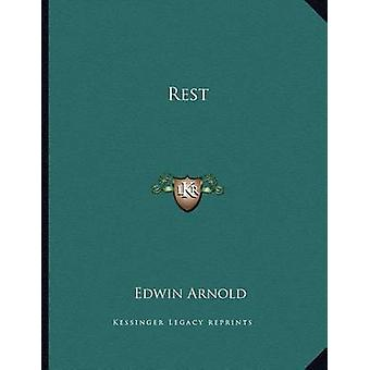 Rest by Sir Edwin Arnold - 9781163000380 Book