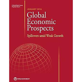 Global Economic Prospects - Spillovers Amid Weak Growth - January - 201