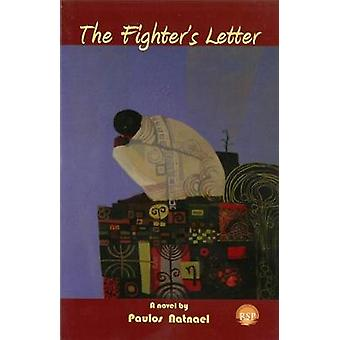 The Fighter's Letter by Paulos Natnael - 9781569024119 Book