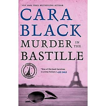 Murder in the Bastille (New edition) by Cara Black - 9781569473641 Bo