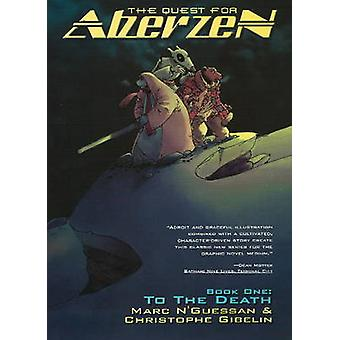 Quest for Aberzen - Book One - To the Death by Marc N'Guessan - Christo
