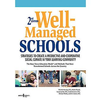 Well-Managed Schools by Michele Hensley - M - Susan Lamke - M - Mike
