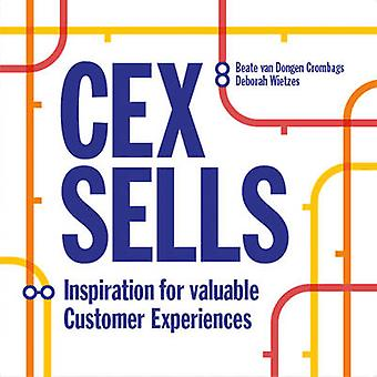 Cex Sells - New Inspiration for Valuable Experiences by Beate Van Dong