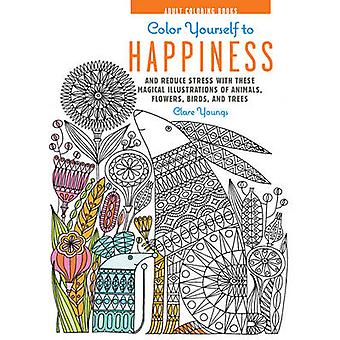 Color Yourself to Happiness - And Reduce Stress with These Magical Ill