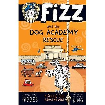 Fizz and the Dog Academy Rescue (Fizz)