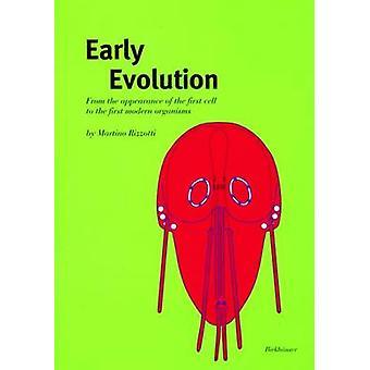 Varhainen evoluutio ensimmäisen solun ulkonäöstä ensimmäiseen nykyaikaiseen organismeihin Rizzotti & Martino