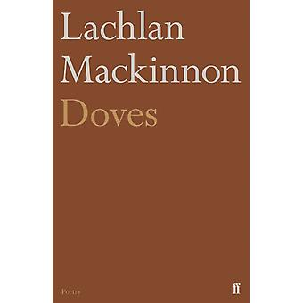 Doves by Lachlan Mackinnon
