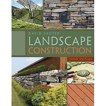 Landscape Construction by Sauter & David