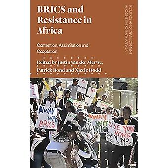 BRICS and Resistance in Africa by Justin van der Merwe