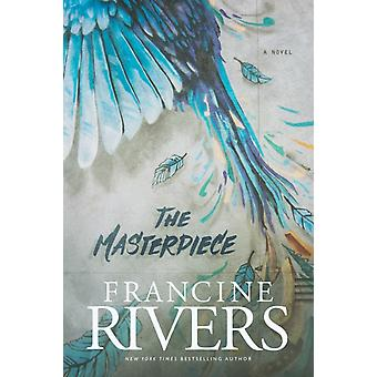 Masterpiece The by Francine Rivers