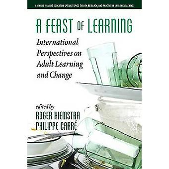 Een feest van het leren van internationale perspectieven op volwasseneneducatie en verandering HC door Hiemstra & Roger