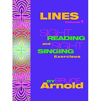 LINESSight Singing and Sight Reading Exercises by Arnold & Bruce