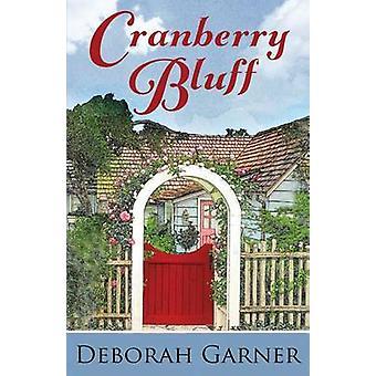 Cranberry Bluff by Garner & Deborah