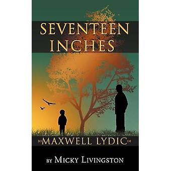 Seventeen Inches by Livingston & Micky