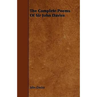 The Complete Poems Of Sir John Davies by Davies & John