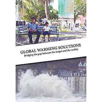 Global Warming Solutions door Baglin & Colin