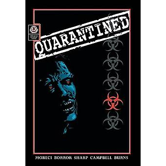 Quarantined by Moreci & Michael