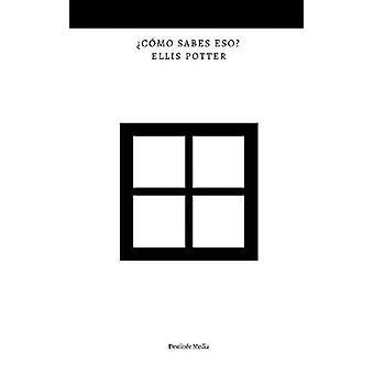 CMO SABES ESO by Potter & Ellis
