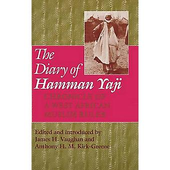 Diary of Hamman Yaji - Chronicle of a West African Muslim Ruler by Jam
