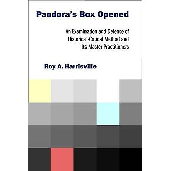 Pandora's Box Opened - An Examination and Defense of Historical-critic